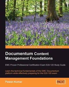 Documentum Content Management Foundations: EMC Proven Professional Certification Exam E20-120 Study Guide-cover