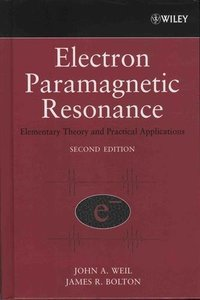 Electron Paramagnetic Resonance: Elementary Theory and Practical Applications, 2/e (Hardcover)-cover