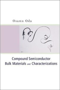 Compound Semiconductor Bulk Materials and Characterizations-cover