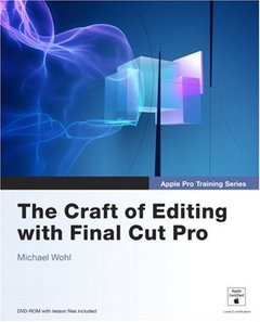 Apple Pro Training Series: The Craft of Editing with Final Cut Pro-cover