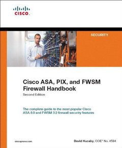 Cisco ASA, PIX, and FWSM Firewall Handbook, 2/e (Paperback)-cover