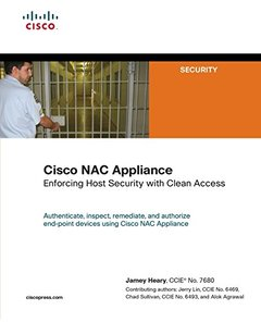 Cisco NAC Appliance: Enforcing Host Security with Clean Access-cover