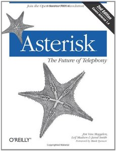 Asterisk: The Future of Telephony, 2/e (Paperback)-cover