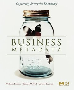 Business Metadata: Capturing Enterprise Knowledge (Paperback)-cover