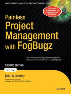 Painless Project Management with FogBugz, 2/e-cover