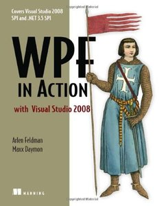 WPF in Action: Windows Presentation Foundation using Visual Studio 2008-cover