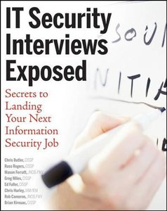 IT Security Interviews Exposed: Secrets to Landing Your Next Information Security Job (Paperback)-cover