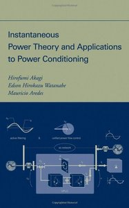 Instantaneous Power Theory and Applications to Power Conditioning-cover