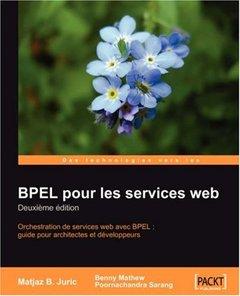 BPEL pour les services web: Deuxi?me Edition-cover