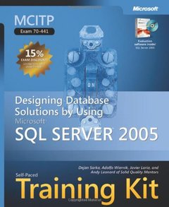 MCITP Self-Paced Training Kit (Exam 70-441): Designing Database Solutions by Using Microsoft  SQL Server 2005-cover