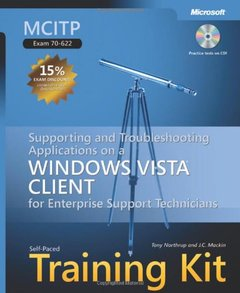 MCITP Self-Paced Training Kit (Exam 70-622): Supporting and Troubleshooting Applications on a Windows Vista  Client for Enterprise Support Technicians (Hardcover)-cover