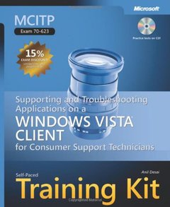 MCITP Self-Paced Training Kit (Exam 70-623) : Supporting and Troubleshooting Applications on a Windows Vista  Client for Consumer Support Technicians (Paperback)-cover
