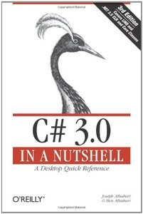 C# 3.0 in a Nutshell: A Desktop Quick Reference, 3/e-cover