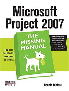 Microsoft Project 2007: The Missing Manual (Paperback)-cover