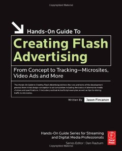 Creating Flash Advertising: From Concept to Tracking - Microsites, Video Ads and More (Paperback)-cover