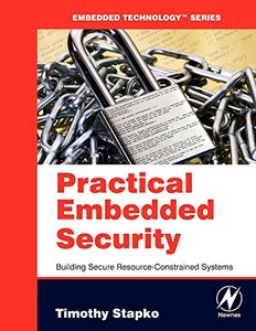 Practical Embedded Security: Building Secure Resource-Constrained Systems-cover