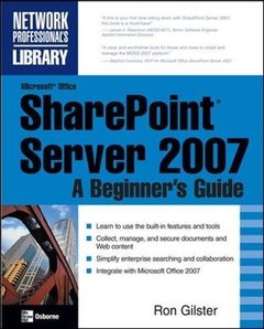 Microsoft Office SharePoint Server 2007: A Beginner's Guide (Paperback)-cover