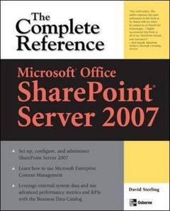 Microsoft Office SharePoint Server 2007: The Complete Reference (Paperback)