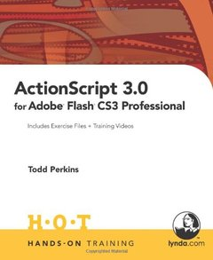 ActionScript 3.0 for Adobe Flash CS3 Professional Hands-On Training-cover