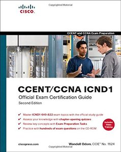 CCENT/CCNA ICND1 Official Exam Certification Guide (CCENT Exam 640-822 and CCNA Exam 640-802), 2/e-cover