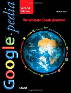 Googlepedia: The Ultimate Google Resource, 2/e-cover