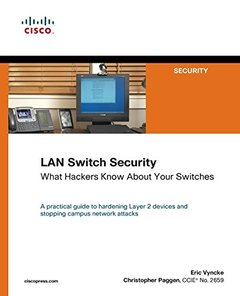 LAN Switch Security: What Hackers Know About Your Switches-cover