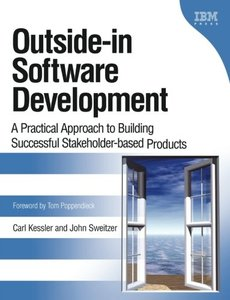 Outside-in Software Development: A Practical Approach to Building Successful Stakeholder-based Products-cover