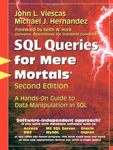 SQL Queries for Mere Mortals: A Hands-On Guide to Data Manipulation in SQL, 2/e (Paperback)-cover