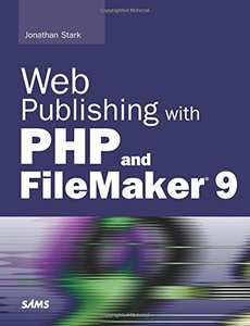 Web Publishing with PHP and FileMaker 9 (Paperback)-cover