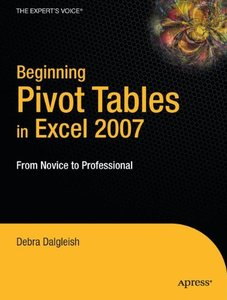 Beginning Pivot Tables in Excel 2007: From Novice to Professional (Paperback)-cover
