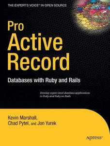 Pro ActiveRecord: Databases with Ruby and Rails (Paperback)-cover