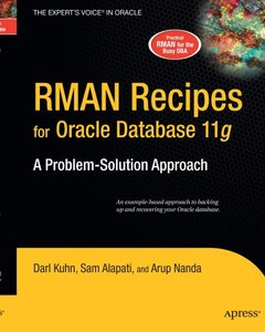 RMAN Recipes for Oracle Database 11g: A Problem-Solution Approach (Revised) ( Expert's Voice in Oracle )-cover