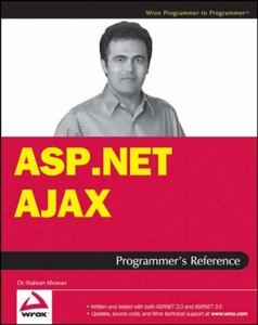 ASP.NET AJAX Programmer's Reference: with ASP.NET 2.0 or ASP.NET 3.5 (Paperback)-cover