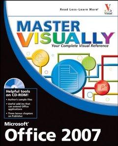 Master VISUALLY Microsoft Office 2007-cover