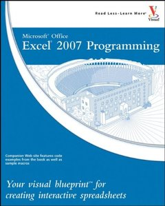 Microsoft Office Excel 2007 Programming: Your visual blueprint for creating interactive spreadsheets-cover