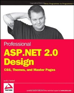 Professional ASP.NET 2.0 Design: CSS, Themes, and Master Pages-cover