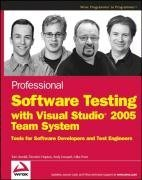 Professional Software Testing with Visual Studio  2005 Team System: Tools for Software Developers and Test Engineers-cover