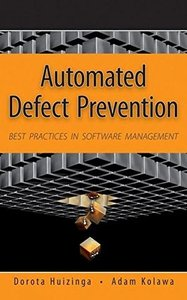 Automated Defect Prevention: Best Practices in Software Management (Hardcover)-cover