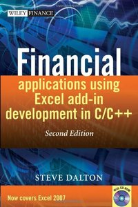 Financial Applications using Excel Add-in Development in C/C++, 2/e (Hardcover)-cover
