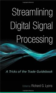 Streamlining Digital Signal Processing: A Tricks of the Trade Guidebook-cover