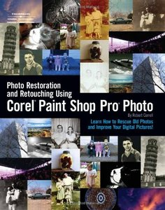 Photo Restoration and Retouching Using Corel Paint Shop Pro-cover