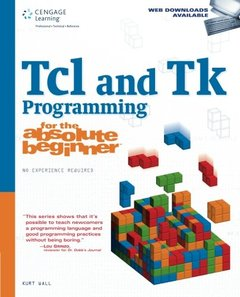 Tcl and Tk Programming for the Absolute Beginner (Paperback)-cover