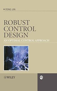 Robust Control Design: An Optimal Control Approach-cover