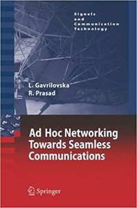 Ad-Hoc Networking Towards Seamless Communications (Signals and Communication Technology) (Hardcover)