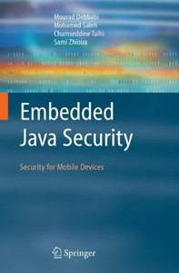 Embedded Java Security: Security for Mobile Devices (Hardcover)