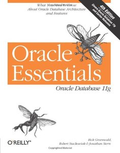 Oracle Essentials: Oracle Database 11g, 4/e-cover