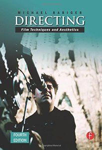 Directing, 4/e: Film Techniques and Aesthetics-cover