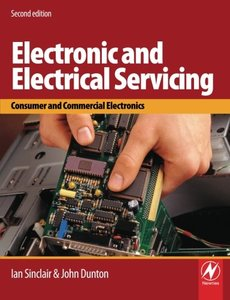 Electronic and Electrical Servicing, 2/e: Consumer and Commercial Electronics-cover