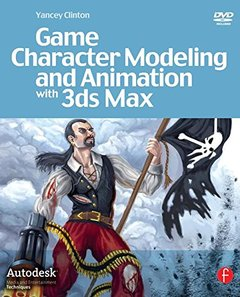 Game Character Modeling and Animation with 3ds Max (Paperback)-cover
