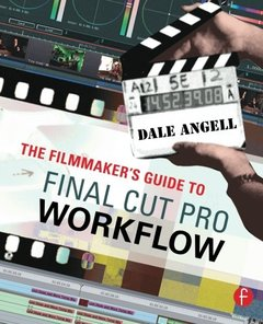 The Filmmaker's Guide to Final Cut Pro Workflow-cover